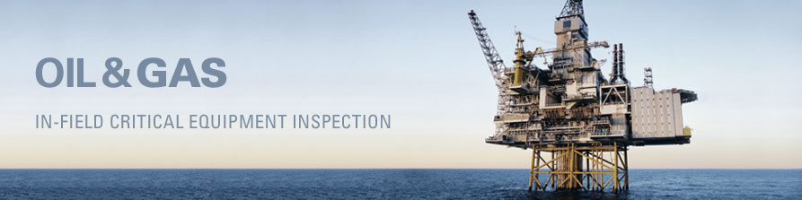 Solution for Oil and Gas - Critical Equipment Inspection