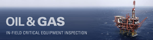 In-Field Critical Equipment Inspection (Oil & Gas)
